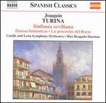 Turina: Sinfonia sevillana; Danzas fant�sticas; La processi�n del Roc�o