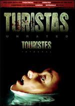 Turistas [Unrated] [French]