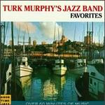 Turk Murphy's Jazz Band Favorites