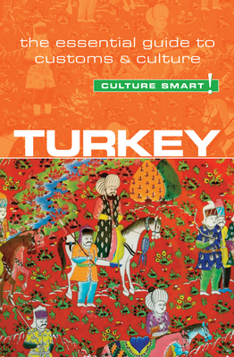Turkey - Culture Smart! - McPherson, Charlotte