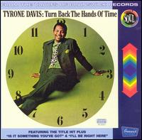 Turn Back the Hands of Time [CD Reissue] - Tyrone Davis