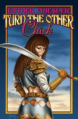 Turn the Other Chick - Friesner, Esther (Editor)