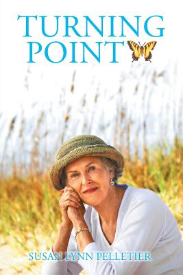 Turning Point - Pelletier, Susan Lynn