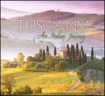 Tuscany: An Italian Journey