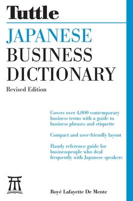 Tuttle Japanese Business Dictionary - De Mente, Boye Lafayette