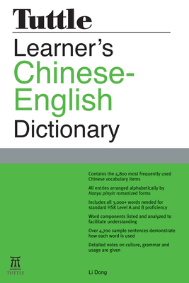 Tuttle Learner's Chinese-English Dictionary: [fully Romanized] - Dong, Li