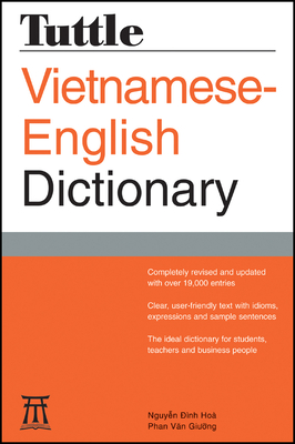 Tuttle Vietnamese-English Dictionary: revised and updated - Dinh-Hoa, Nguyen