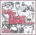 TV Classic Themes: Twenty Fifth Anniversary Edition