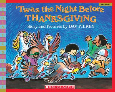 'Twas the Night Before Thanksgiving - Pilkey, Dav