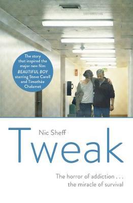 Tweak: Growing up on Crystal Meth - Sheff, Nic