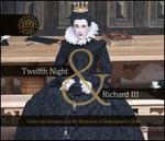 Twelfth Night & Richard Third