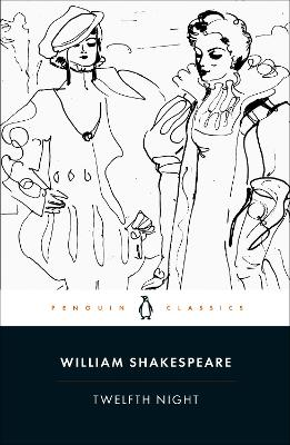 Twelfth Night - Shakespeare, William, and Dobson, Michael (Revised by)