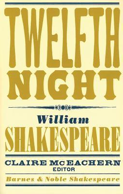 Twelfth Night - Kastan, David Scott (Introduction by)