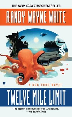 Twelve Mile Limit - White, Randy Wayne