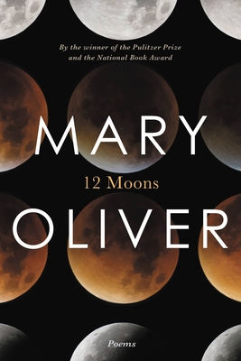 Twelve Moons - Oliver, Mary