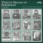 Twelve Organs of Edinburgh