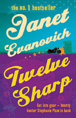 Twelve Sharp - Evanovich, Janet