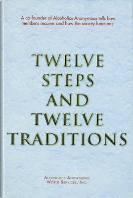 Twelve Steps and Twelve Traditions Trade Edition - Anonymous