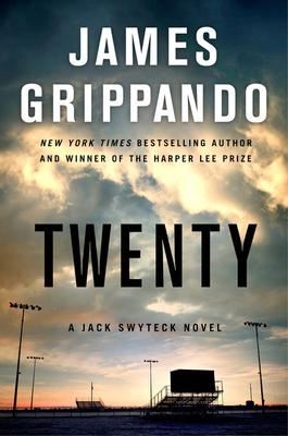 Twenty: A Jack Swyteck Novel - Grippando, James