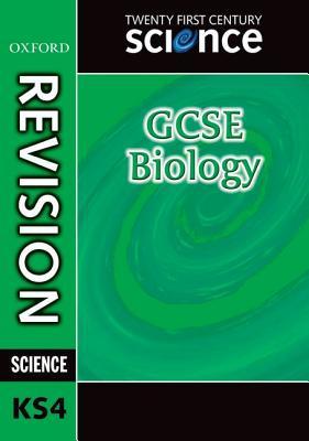 Twenty First Century Science: GCSE Biology Revision Guide - Hulme, Philippa Gardom, and Martin, Jean