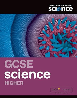 Twenty First Century Science: GCSE Science Higher Student Book - Fullick, Ann, and Hunt, Andrew, and Punter, Jacqueline