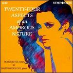 Twenty-Four Aspects of an Amorous Nature