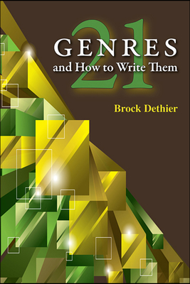 Twenty-One Genres and How to Write Them - Dethier, Brock