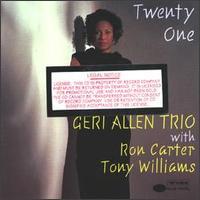 Twenty One - Geri Allen Trio