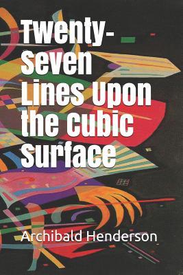 Twenty-Seven Lines Upon the Cubic Surface - Henderson, Archibald