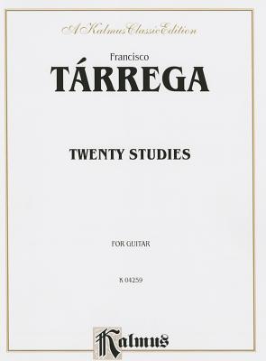 Twenty Studies: For Guitar - Tarrega, Francisco (Composer)