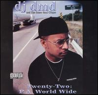 Twenty-Two: P.A. World Wide - DJ DMD And The Inner Soul Clique