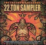 Twenty Two Ton Sampler