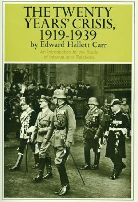 Twenty Years' Crisis, 1919-1939 - Carr, Edward