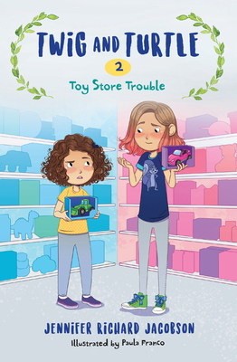 Twig and Turtle 2: Toy Store Trouble - Jacobson, Jennifer Richard