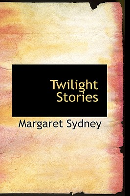 Twilight Stories - Sydney, Margaret