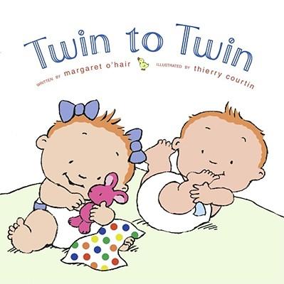 Twin to Twin - O'Hair, Margaret