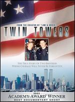 Twin Towers - Bill Guttentag; Robert David Port