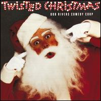 Twisted Christmas - Bob Rivers Comedy Corp