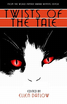 Twists of the Tale - Datlow, Ellen (Editor), and King, Stephen (Contributions by)