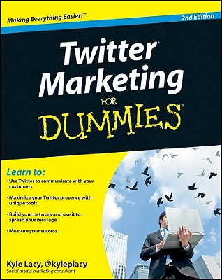 Twitter Marketing For Dummies - Lacy, Kyle