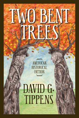 Two Bent Trees - Tippens, David G