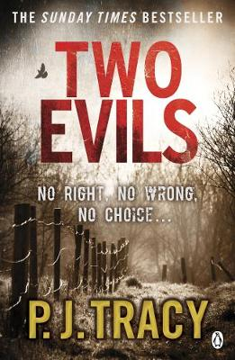 Two Evils: Monkeewrench Book 6 - Tracy, P. J.