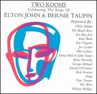 Two Rooms: Celebrating the Songs of Elton John & Bernie Taupin - Various Artists