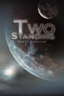 Two Standing - Spencer, Brett