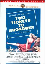 Two Tickets to Broadway - James Kern