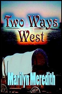 Two Ways West - Meredith, Marilyn