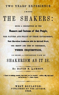 Two Years Experience Among the Shakers - Lamson, David Rich