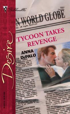 Tycoon Takes Revenge - DePalo, Anna