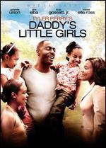 Tyler Perry's Daddy's Little Girls - Tyler Perry