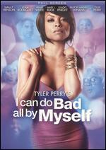 Tyler Perry's I Can Do Bad All by Myself [P&S] - Tyler Perry